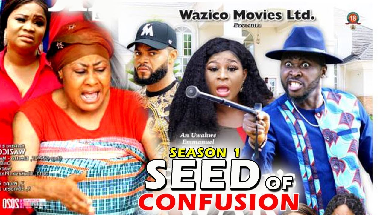 Download SEED OF CONFUSION SEASON 1 - (New Movie) 2019 Latest Nigerian Nollywood Movie Full HD