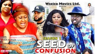 SEED OF CONFUSION SEASON 1 - New Movie 2019 Latest Nigerian Nollywood Movie Full HD