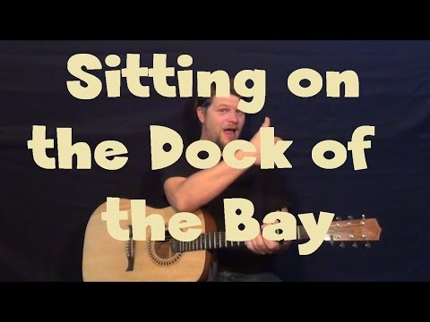 Sitting On The Dock Of The Bay - Easy Strum Guitar Lesson Chord How To Play
