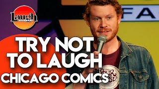 Download Try Not To Laugh | Chicago Comics | Laugh Factory Stand Up Comedy Mp3 and Videos