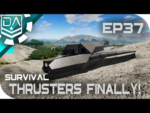 Empyrion: Galactic Survival | Thrusters Finally! [EP37]