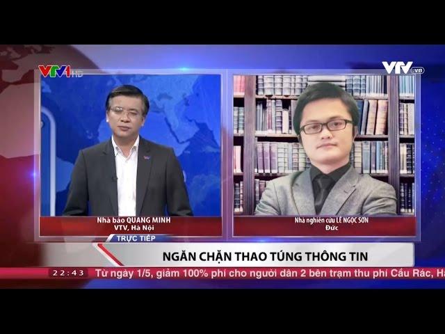 VTV1 - Chuyên gia Lê Ngọc Sơn bàn về cách ngăn chặn việc thao túng thông tin