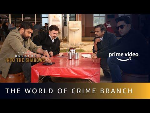 The World of Crime Branch | Breathe - Into The Shadows | Amit Sadh, Hrishikesh Joshi, Shrikant Verma