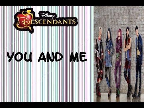 You And Me - Descendientes 2 - Letra