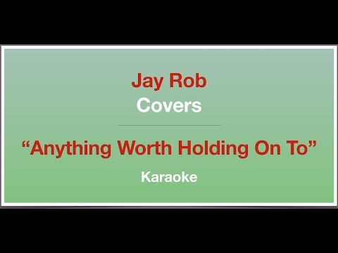 Anything Worth Holding On To - Cynthia Erivo / Scott Alan - Karaoke