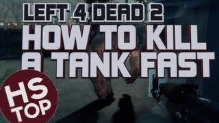 How to kill a Tank FAST ★ Left 4 Dead 2