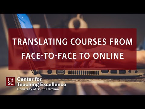Translating Courses from Face-to-Face to Online