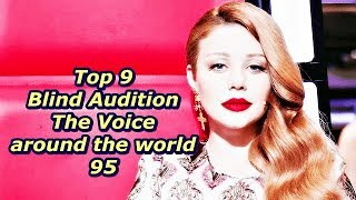 Top 9 Blind Audition (The Voice around the world 95)(REUPLOAD)