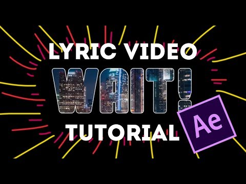How To Make an Awesome Lyric Video In After Effects - Basic Tutorial CC 2019