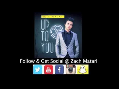 "Zach Matari ""Up To You"" (official) Lyric Video"