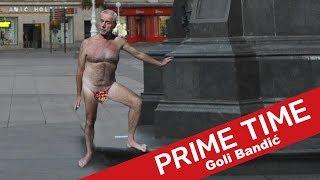 Goli Bandić   #172   Prime Time