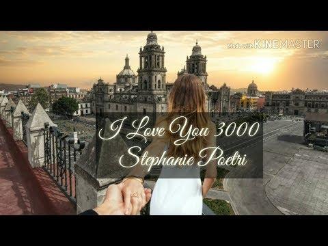 lirik-i-love-you-3000-(stephanie-poetri)