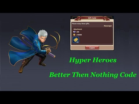 Hyper Heroes Better Then Nothing Code