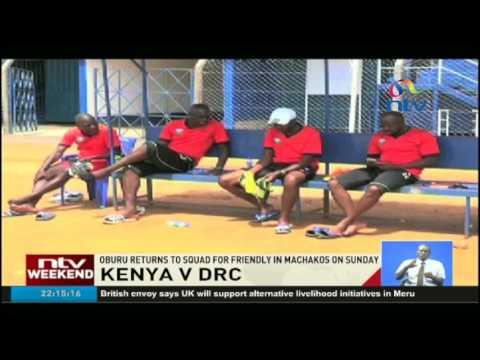 Kenya V DRC: Oburu returns to squad for friendly in Machakos