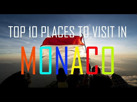 Top 10 Places To Visit In Monaco - Monaco Tourism Attractions - Top 10 Tourism Attractions in Monaco