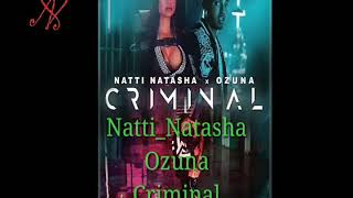 Criminal #Natti_Natasha #Ozuna #Criminal Official song mp3