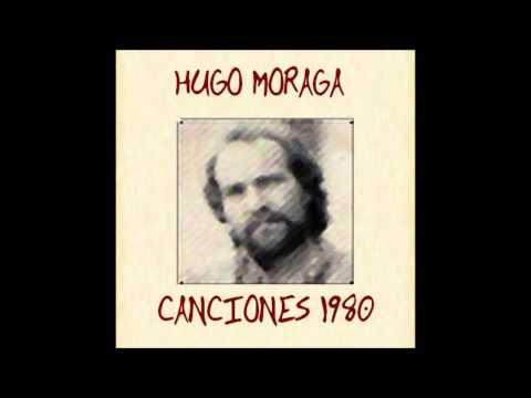 Hugo Moraga  ´' Canciones ' 1980  FULL ALBUM Disco Completo