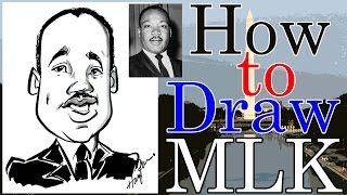 How To Draw A Quick Caricature Martin Luther King Jr.