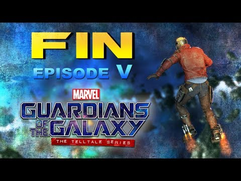 Guardians of the Galaxy (TellTale Series) - FIN -