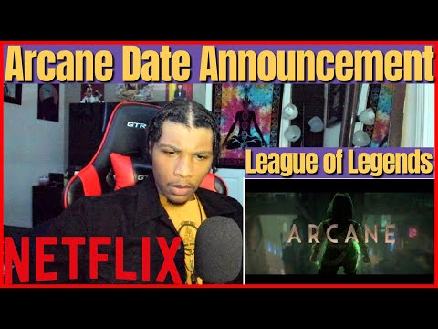 Arcane | NETFLIX | DATE ANNOUNCEMENT REACTION