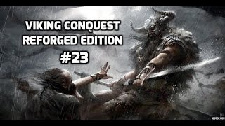 Viking Conquest Episode 23 Return To England!