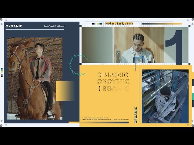한해(HANHAE) - 유기농 (Feat. Reddy, NO:EL) [Official Teaser]