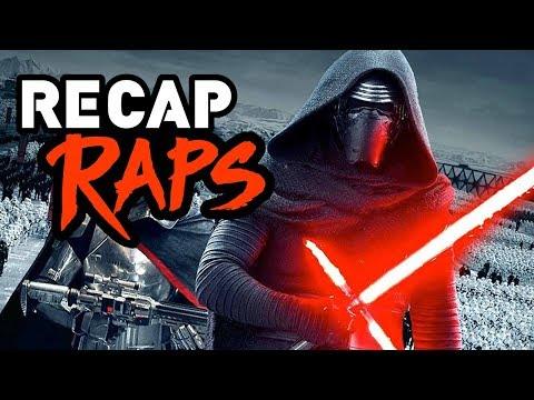 Star Wars: The Force Awakens Recap Rap