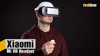 Xiaomi Mi VR Headset — обзор шлема виртуальной реальности