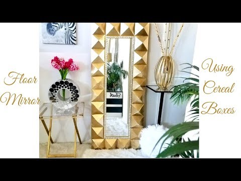 Diy Large Floor Mirror Using Cereal Boxes! Simple and Inexpensive Home Decor!