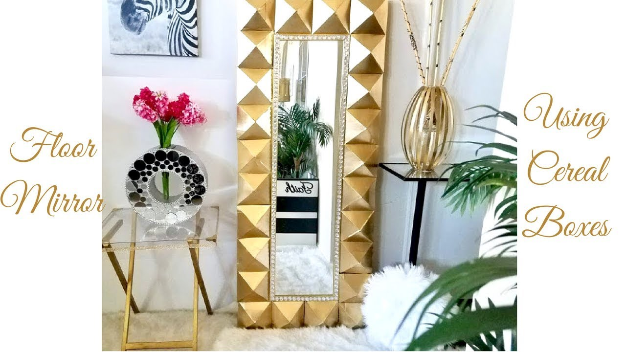 Diy Large Floor Mirror Using Cereal Boxes! Simple and Inexpensive ...