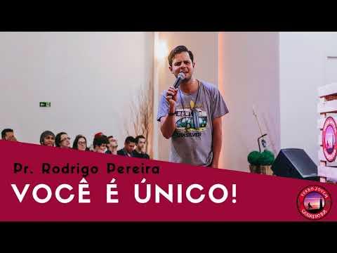 Você é único! - Pr. Rodrigo Pereira