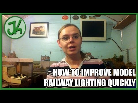 How to Improve Model Railway Lighting Quickly