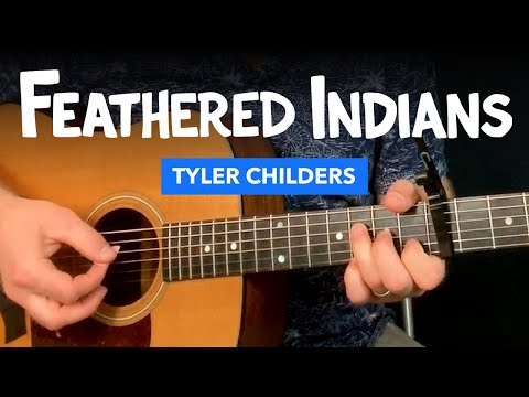"🎸 ""Feathered Indians"" guitar lesson w/ tab & chords (Tyler Childers)"