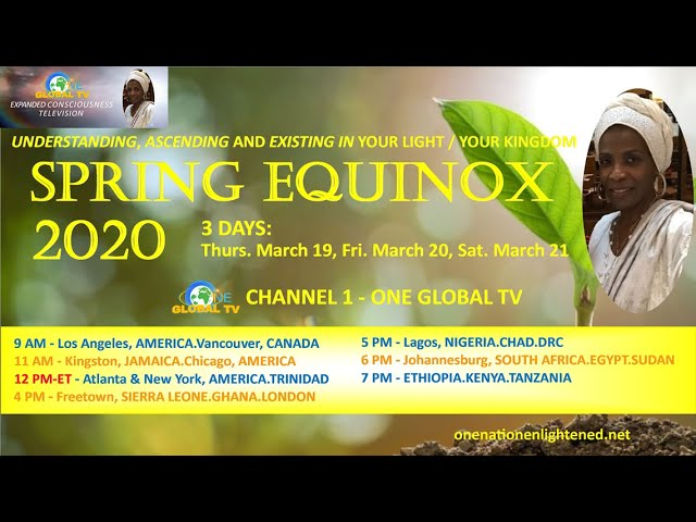 Teachings in The Kingdom: DAY 1-SPRING EQUINOX 2020