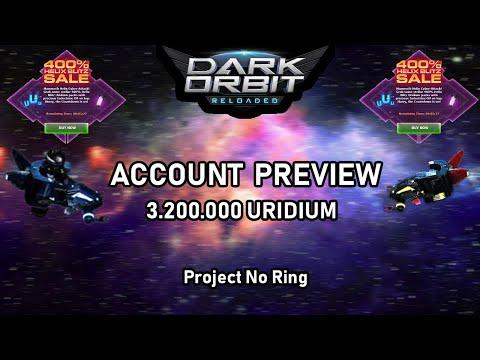 DarkOrbit - ACCOUNT PREVIEW | ProjectNoRing#11