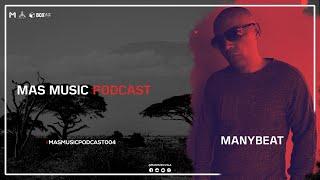 Mas Music Podcast 004   Mixed By. Manybeat #AfroHouseVenezuela2021