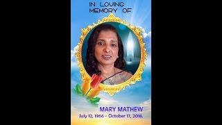 IN LOVING MEMORY OF MARY MATHEW