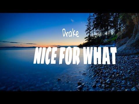 Drake - Nice For What (Official Lyrics Video)