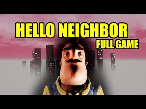 HELLO NEIGHBOR FULL GAME + ENDING