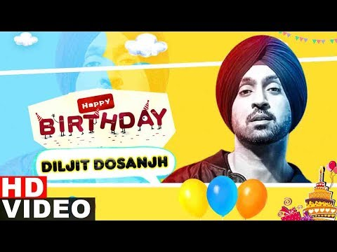 Wishing Happy Birthday To Diljit Dosanjh  Birthday Special  Latest Punjabi Song 2019