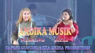 Caping gunung, Vocal neneng dan Meli Andika Musik