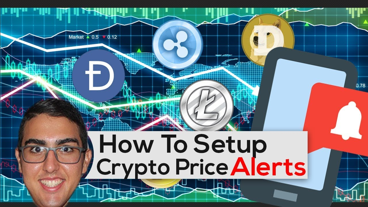 how to set up alerts for cryptocurrency