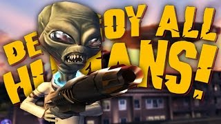 WHAT YA THINKING ABOUT? | Destroy All Humans #3