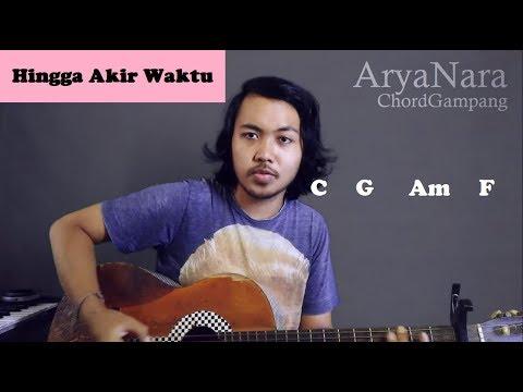 Chord Gampang (Hingga Akhir Waktu - Nineball) by Arya Nara (Tutorial Gitar) Untuk Pemula