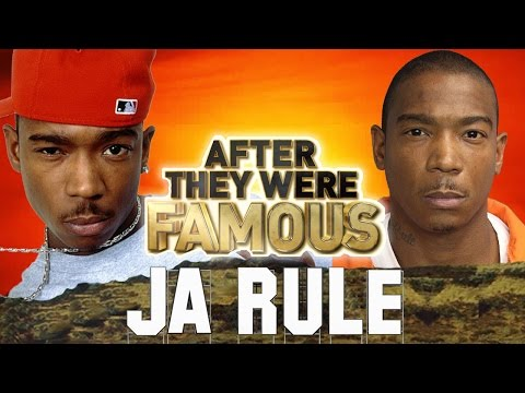 JA RULE - AFTER They Were Famous