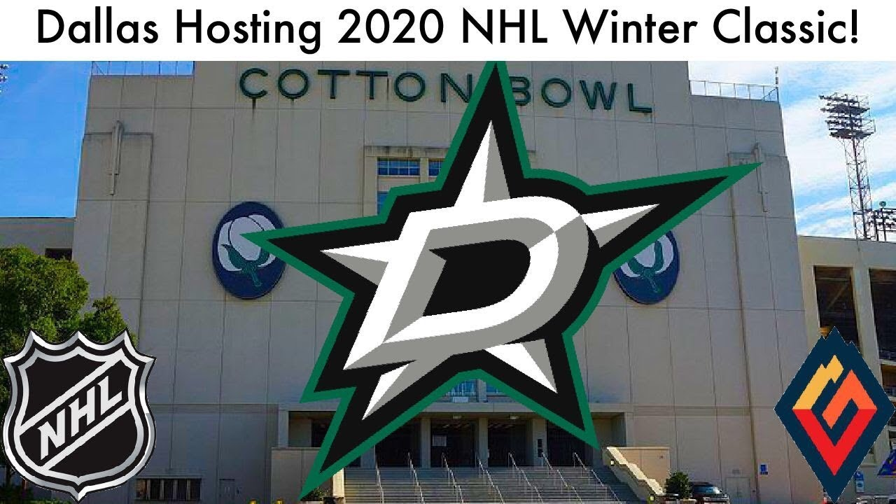 Nhl Outdoor Games 2020.Dallas Stars To Host 2020 Nhl Winter Classic Huge Outdoor Game News Talk