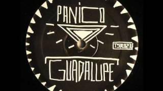 Panico- Guadalupe