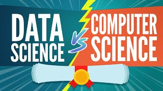 Data Science vs Computer Science Degree for Data Science Career