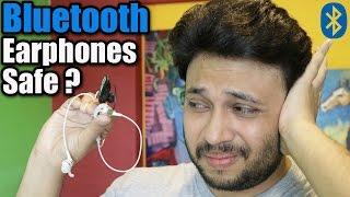 ARE BLUETOOTH EARPHONES SAFE ? [ Survey ]