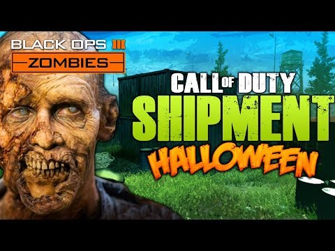 SHIPMENT HALLOWEEN SPECIAL! - Call Of Duty Black Ops 3 Custom Zombie Mods